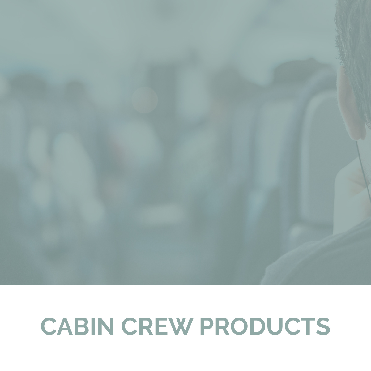 Cabin Crew Products