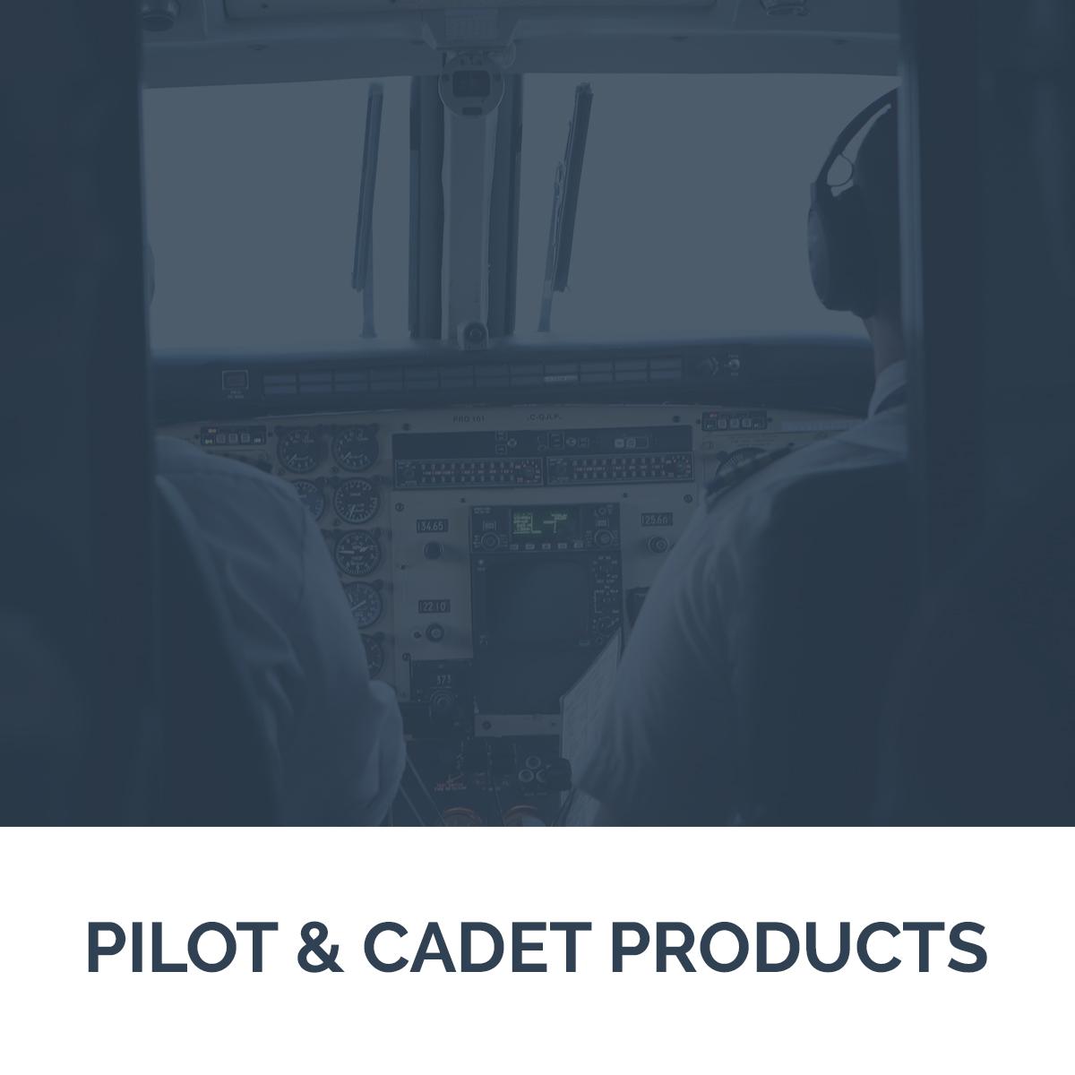 Pilot & Cadet Products